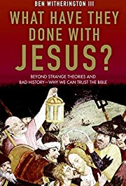 What Have They Done with Jesus?: Beyond…