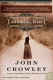 Little, Big – tekijä: John Crowley