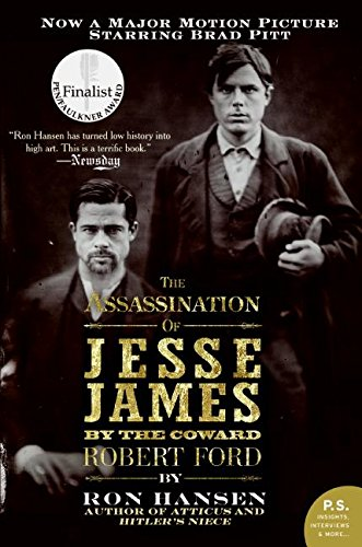 Image for Assassination of Jesse James by the Coward Robert Ford, The: A Novel (P.S.)