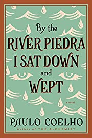 By the River Piedra I Sat Down and Wept: A…