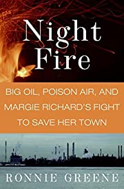 Night Fire: Big Oil, Poison Air, and Margie…