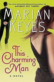 This Charming Man: A Novel por Marian Keyes