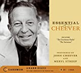 Essential Cheever / performed [and written] by John Cheever ; performed by Meryl Streep