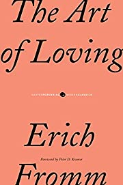 The Art of Loving por Erich Fromm