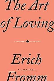 The Art of Loving de Erich Fromm