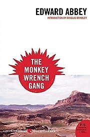 The Monkey Wrench Gang (P.S.) af Edward…