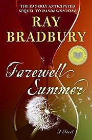 Farewell summer por Ray Bradbury