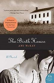 The Birth House: A Novel (P.S.) – tekijä:…