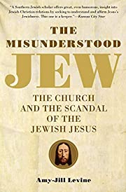 The Misunderstood Jew: The Church and the…