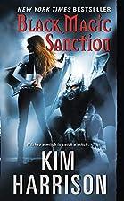 Black Magic Sanction (Hollows) by Kim…