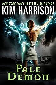 Pale Demon (The Hollows, Book 9) de Kim…