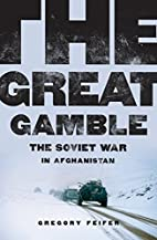 The Great Gamble: The Soviet War in…