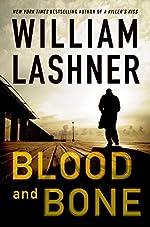 Blood and Bone by William Lashner