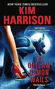 The Outlaw Demon Wails av Kim Harrison