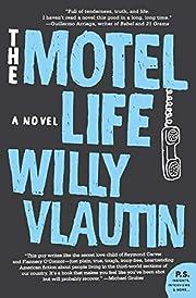 The Motel Life: A Novel (P.S.) por Willy…