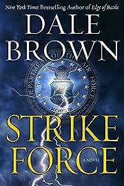 Strike Force: A Novel de Dale Brown