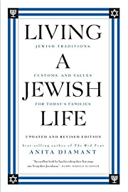 Living a Jewish Life, Updated and Revised…