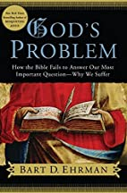 God's Problem : How the Bible Fails to…