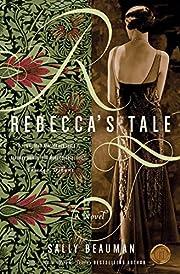 Rebecca's Tale von Sally Beauman