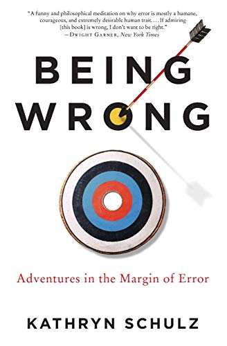 Being Wrong, by Shultz, K.
