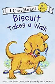 Biscuit Takes a Walk (My First I Can Read)…