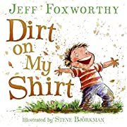 Dirt on My Shirt av Jeff Foxworthy
