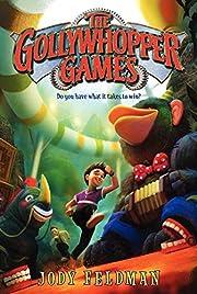 The Gollywhopper Games (Gollywhopper Games,…