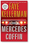 Mercedes Coffin by Faye Kellerman