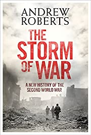 The Storm of War: A New History of the…