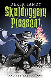 Skulduggery Pleasant de Derek Landy