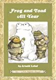 Frog and Toad all year / by Arnold Lobel