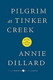 Pilgrim at Tinker Creek (Harper Perennial…