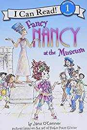 Fancy Nancy at the Museum (I Can Read Book…