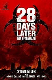 28 Days Later: The Aftermath – tekijä:…
