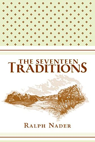 The Seventeen Traditions, Nader, Ralph
