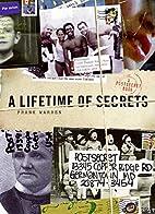 A Lifetime of Secrets: A PostSecret Book by…