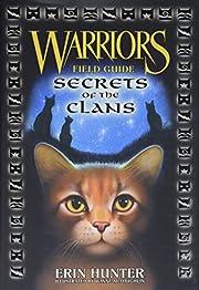 Warriors: Secrets of the Clans (Warriors…