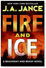 Fire and Ice by J. A. Jance