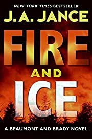 Fire and Ice: A Beaumont and Brady Novel de…