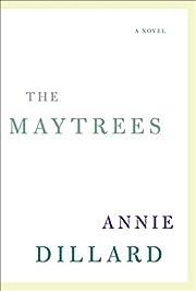 The Maytrees: A Novel por Annie Dillard