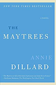 The Maytrees: A Novel – tekijä: Annie…