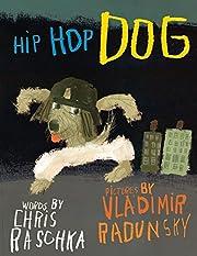 Hip Hop Dog av Chris Raschka