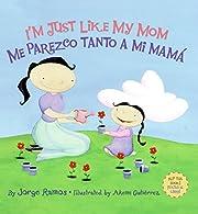 I'm Just Like My Mom/Me parezco tanto a mi…