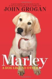 Marley: A Dog Like No Other: A Special…