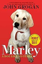 Marley: A Dog Like No Other – tekijä:…