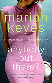 Anybody Out There? door Marian Keyes