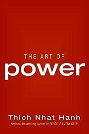 The Art of Power de Thich Nhat Hanh