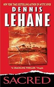 Sacred von Dennis Lehane