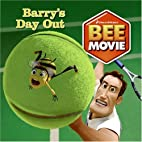 Bee Movie: Barry's Day Out by Scout…