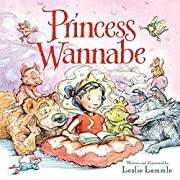 Princess Wannabe de Leslie Lammle